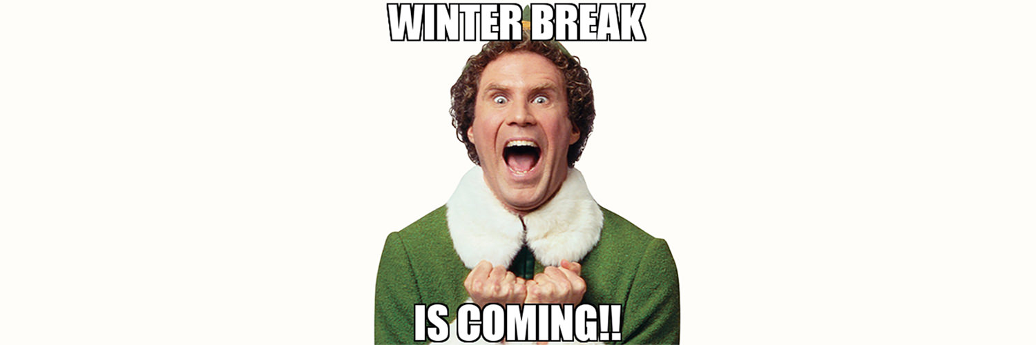 Winter Break Is Coming Meme