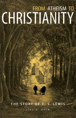 From Atheism to Christianity: The Story of C.S. Lewis